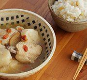 長芋と鶏肉の薬膳スープと 松の実ショウガご飯